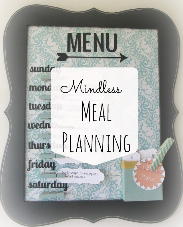 Mindless Meal Planning